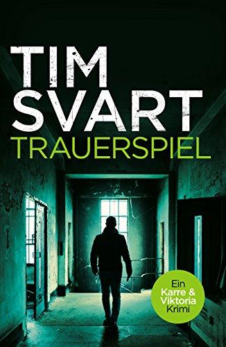 Trauerspiel - Karres zweiter Fall (Karre und Viktoria, Band 2): Kriminalroman