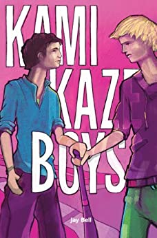 Kamikaze Boys (English Edition) di [Bell, Jay]