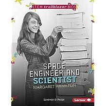 Space Engineer and Scientist Margaret Hamilton (STEM Trailblazer Bios) (English Edition)