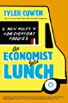 An Economist Gets Lunch: New Rules fo...