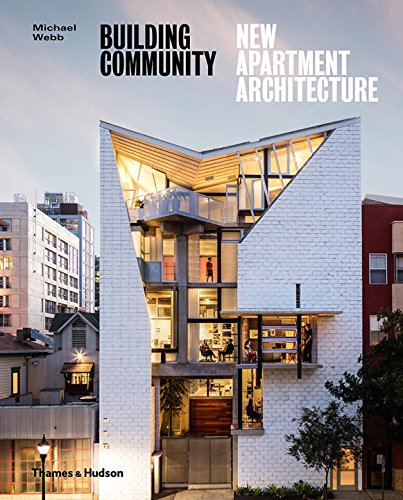 Building Community: New Apartment Architecture par Michael Webb