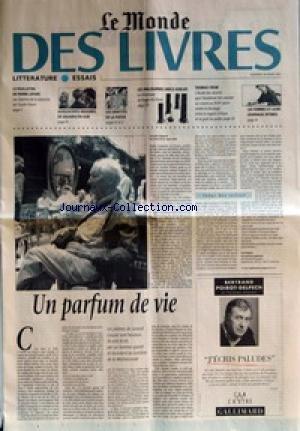 MONDE DES LIVRES (LE) du 30/03/2001 - LITTERATURE - LE FEUILLETON DE PIERRE LE PAPE - LES CHEMINS DE LA MEMOIRE DE CLAUDE SIMON - ESSAIS - ADOLESCENTS INSOUMIS, DE SQUARES EN HLM - LES IDENTITES DE LA POESIE - LES PHILOSOPHES GRECS OUBLIES - LA CHRONIQUE DE ROGER-POL DROIT - THOMAS CROW - L'ETUDE DES -ª+¡UVRES QUE L'ACADEMIE FAIT EXPOSER AU LOUVRE AU XVIIIE SIECLE REVELE LE DECALAGE ENTRE LE REGARD CRITIQUE ET LE GOUT DU PUBLIC - LES FEMMES ET LEURS JOURNAUX INTIMES - UN PARFUM DE VIE par Collectif