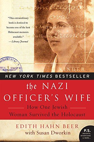 The Nazi Officer's Wife: How One Jewish Woman Survived the Holocaust por Edith H. Beer