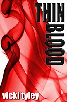 Thin Blood by [Tyley, Vicki]