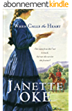 When Calls the Heart (Canadian West Book #1)