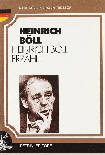 Heinrich Boll Erzahlt