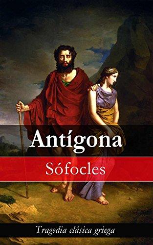 Antígona: Tragedia clásica griega (Spanish Edition)