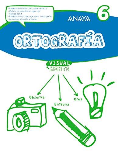 Ortografía 6. (Visualmente) - 9788469831441