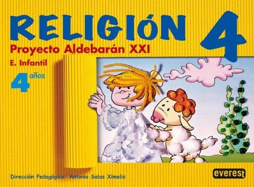 Religión 4 años. Proyecto Aldebarán XXI: Educación Infantil. - 9788424172442