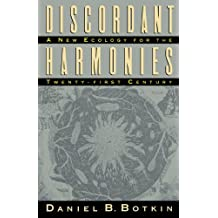 Discordant Harmonies: A New Ecology for the Twenty-First Century