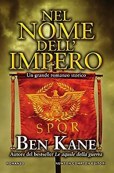 Nel nome dell'impero di [Kane, Ben]