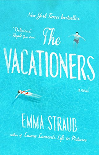 The Vacationers by Emma Straub (2-Jun-2015) Paperback
