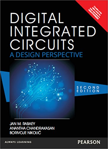 Digital Integrated Circuits: A design perspective