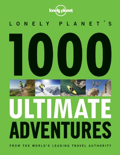 1000-ultimate-adventures-lonely-planet-travel-reference