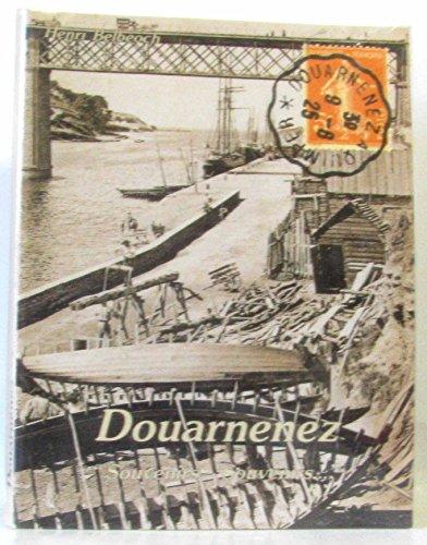 Douarnenez : Souvenirs... Souvenirs... par Henri Belbéoch