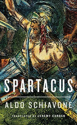 [(Spartacus)] [ By (author) Aldo Schiavone, Translated by Jeremy Carden ] [March, 2013]