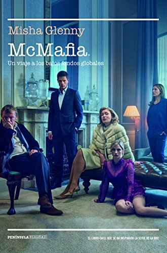 McMafia: Un viaje a los bajos fondos globales