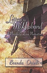 Letters to My Husband: A Prophetic Love Narrative!