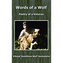 Words of a Wolf - Poetry of a Veteran