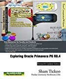 Exploring Oracle Primavera P6 R8.4: W/Dvd