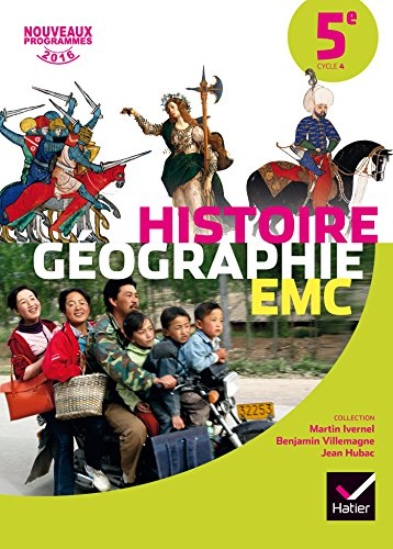 Histoire-Géographie EMC 5e - Manuel de l'élève - Nouveau programme 2016 par Martin Ivernel