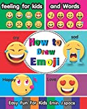 How to draw Emoji: The  feeling for kids and Words