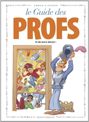 Les guides en BD, Tome 43 : Les profs