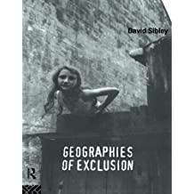 Geographies of Exclusion