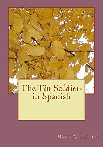 The Tin Soldier- in Spanish por Hans Andersen