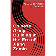 Chinese Army Building in the Era of Jiang Zemin (English Edition)