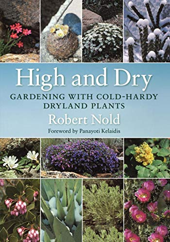 Hardy Garten (High and Dry: Gardening with Cold-Hardy Dryland Plants)