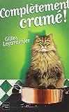 Complètement cramé ! / Gilles Legardinier   Legardinier, Gilles (1965-....). Auteur