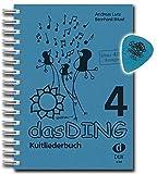 Das Ding 4 + Dunlop Plektrum: Kultliederbuch im Ringeinband mit Grifftabelle für Gitarre - über 400 Songs - die Fortsetzung der erfolgreichen Kultliederbuchserie