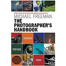 The Photographer's Handbook: Equipment | Technique | Style