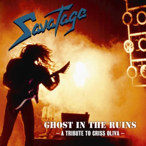 Ghost In The Ruins - A Tribute To Criss Oliva (2011 Edition)