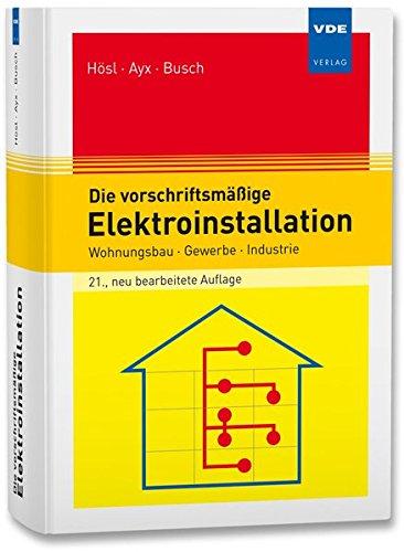 die-vorschriftsmassige-elektroinstallation-wohnungsbau-gewerbe-industrie