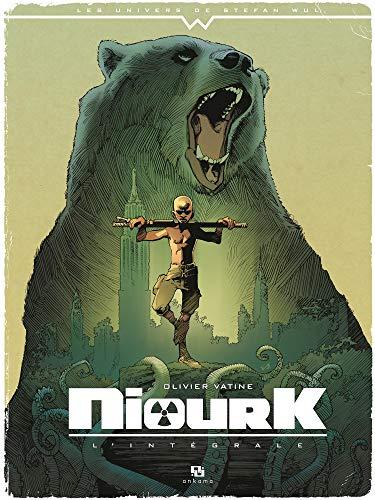 Niourk, L'intégrale : par  Olivier Vatine