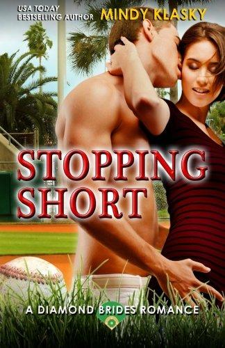 Stopping Short (Diamond Brides)
