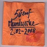 Mundwerke 2002-2008