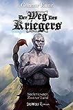 Der Weg des Kriegers: Zweiter Band der Seelenknoten-Trilogie