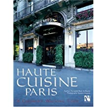 Haute Cuisine Paris: A Culinary Walking Tour