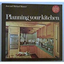 Planning Your Kitchen (Design Centre books)