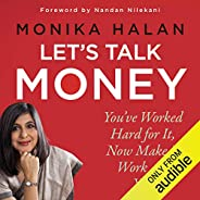 Let's Talk Money: You've Worked Hard for It, Now Make It Work