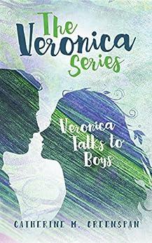 Descargar Libros Gratis Español Veronica Talks to Boys (The Veronica Series Book 2) Epub Patria