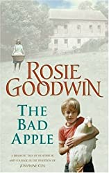 The Bad Apple by Rosie Goodwin (2004-06-07)