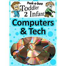Computer & Tech (Peekaboo: Toddler 2 Infant) (Kids Flashcard Peekaboo Books: Childrens Everyday Learning) (English Edition)