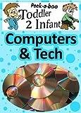 Computer & Tech (Peekaboo: Toddler 2 Infant) (Kids Flashcard Peekaboo Books: Childrens Everyday Learning)