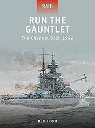 Run The Gauntlet - The Channel Dash 1942 (Raid, Band 28)