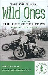 The Original Wild Ones by Bill Hayes (2005-08-08)
