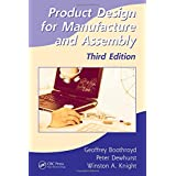 Product Design for Manufacture and Assembly (Manufacturing, Engineering and Materials Processing)